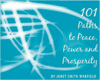 101 Paths to Peace, Power and Prosperity